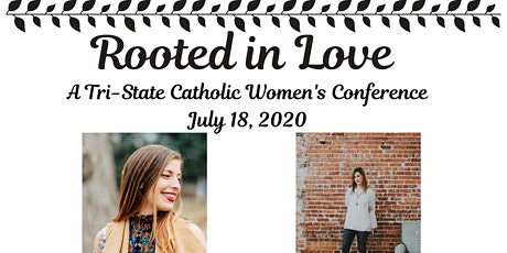 Rooted In Love Catholic Women's Conference tickets