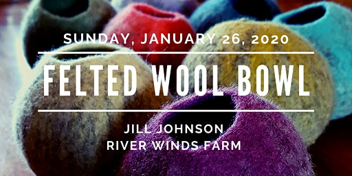 "Crafty Sunday ""Small Felted Wool Bowls with Jill"""