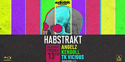 Habstrakt presents Habby's House with ANGELZ and Kendoll