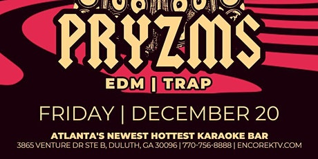 PRYZMS @ Encore KTV Lounge tickets