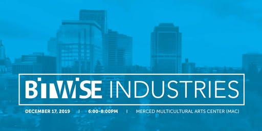 Bitwise Industries Special Event - Merced