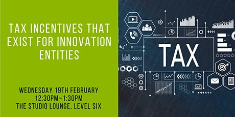 Speaker Series: Tax Incentives That Exist For Innovation Entities tickets