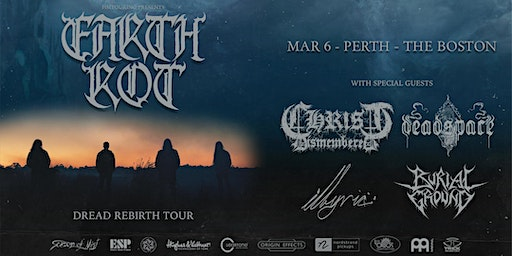 Earth Rot - Perth - Dread Rebirth Tour with Christ Dismembered