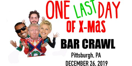 One LAST Day of Xmas Bar Crawl tickets