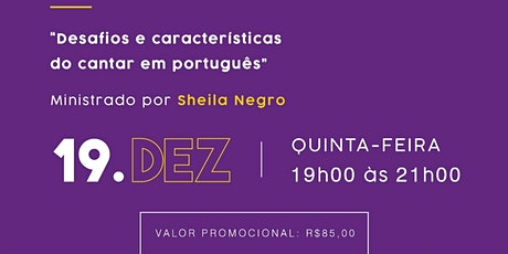 Oficina de Canto - Desafios e Características do Cantar em Português. ingressos