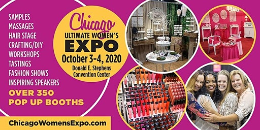 Chicago Ultimate Women's Expo October 3-4, 2020 Beauty + Fashion + Pop Up Shops!