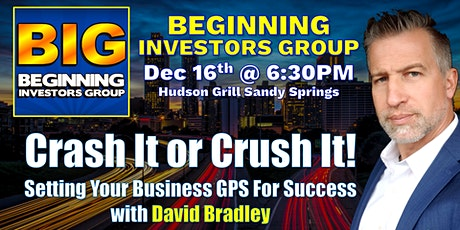 Crash It or Crush It in 2020 at the Beginning Investors Group with David Bradford tickets