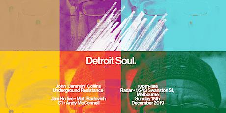 Detroit Soul - John Jammin Collins (Underground Resistance) tickets