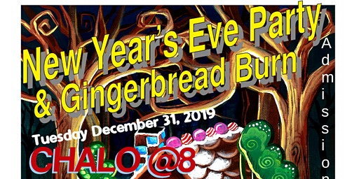 New Year's Eve Party & Gingerbread Burn