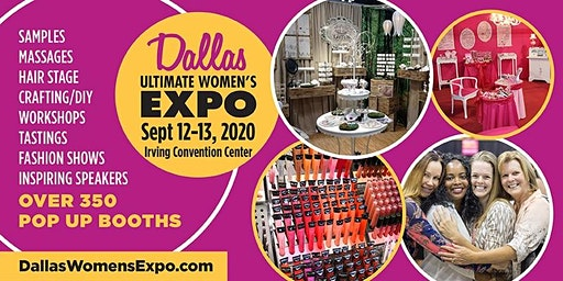 Dallas Ultimate Women's Expo Beauty + Fashion + Pop Up Shops + More, Sept. 12-13, 2020