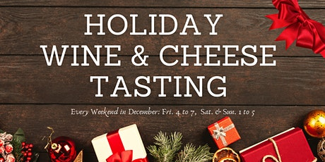 Holiday Wine & Cheese Tasting (Complimentary) tickets
