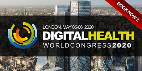 DIGITAL HEALTH & HEALTHCARE CONFERENCE LONDON 2020 tickets