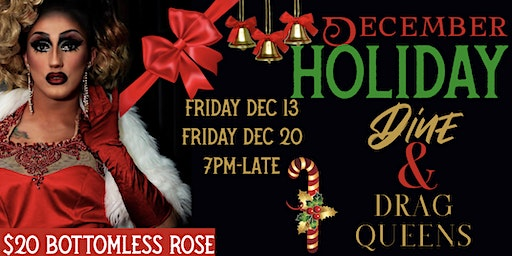 Holiday Dine Dinner & Drag Queens With Bottomless Sparkling Rose
