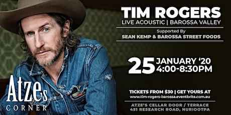 TIM ROGERS LIVE @ Atze's Corner Wines | Barossa Valley tickets