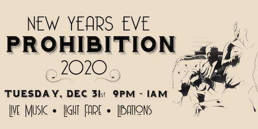 New Years Eve - Prohibition 2020