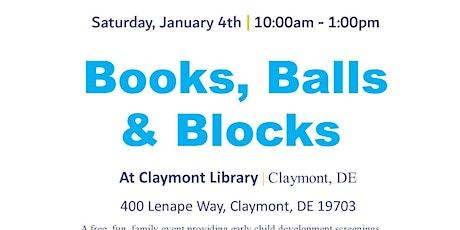 Books, Balls & Blocks @ Claymont Library tickets