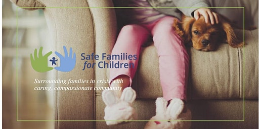Safe Families for Children  Orientation and Host Family Training Night