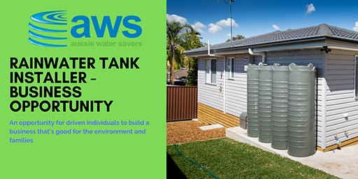 AWS - Rainwater tank installer licence opportunity -  Info session