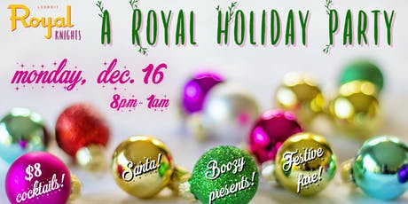 Royal Knights: A Very Merry Holiday Cocktail Party tickets