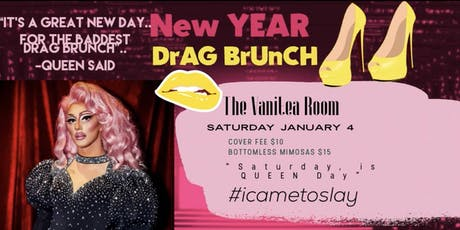 """New YEAR Drag Queen, Bottomless Mimosas & Brunch"" billets"
