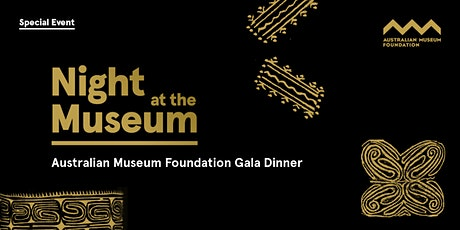 Night at the Museum Gala Dinner tickets