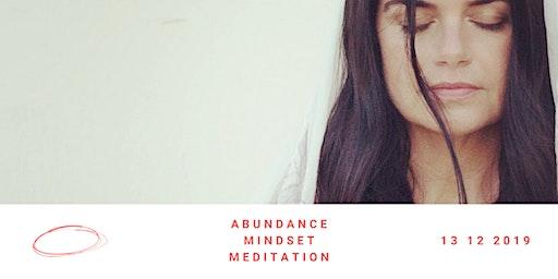 ABUNDANCE MIND SET  MEDITATION