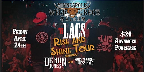 The Lacs ft Demun Jones, Hard Target and Wess Nile tickets