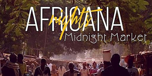 Africana Nights: Midnight Market