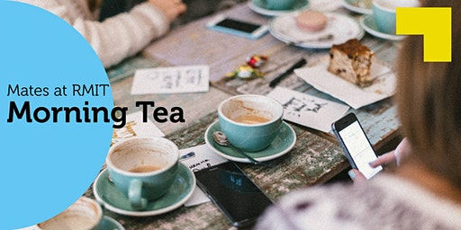Mates at RMIT Morning Tea - Semester 1 2020