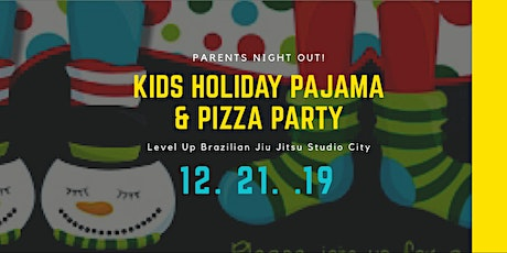 Studio City - Kids Holiday Pajama and Pizza Party! tickets
