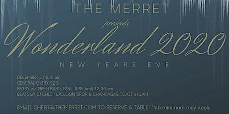Wonderland 2020 - NYE at The Merret tickets