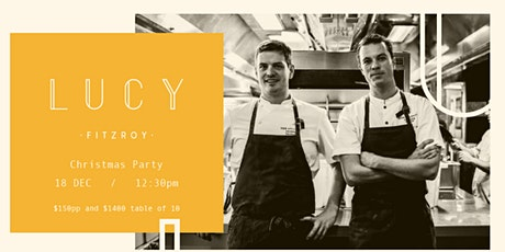 LUCY Fitzroy - Christmas Lunch with Nick Mahlook & Sammy Hocking tickets