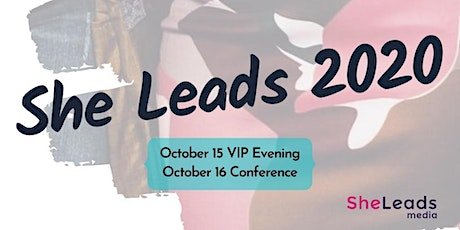 She Leads 2020 - Conference for Women Leaders and Women Entrepreneurs tickets