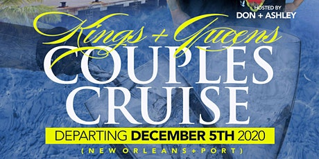 KINGS & QUEENS COUPLES CRUISE 2020 tickets