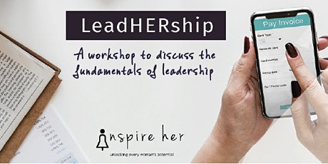 LeadHERship Workshop: Uncover your leadership strengths tickets