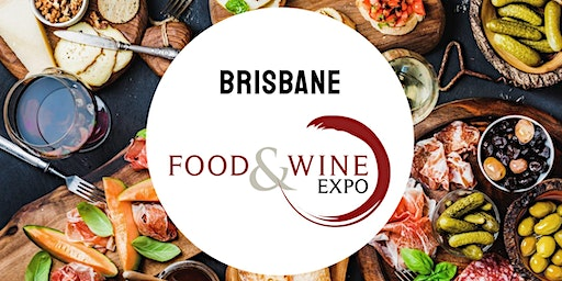 Brisbane Food and Wine Expo 2020
