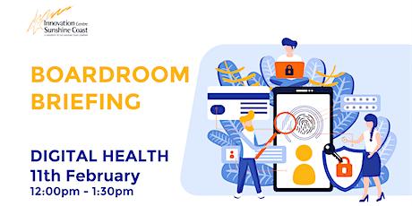 Boardroom Briefing - Digital Health tickets