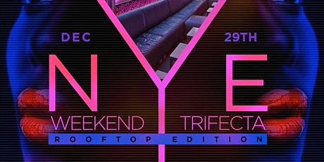 NYE Weekend Rooftop Day Party tickets