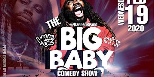 Big Baby comedy show