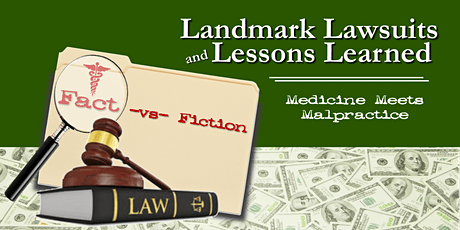Landmark Lawsuits & Lessons Learned: Medicine Meets Malpractice (Morning Session)~ FL Baptist Health  tickets