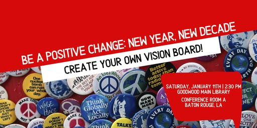 Be A Positive Change: New Year, New Decade