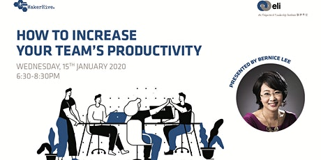 How to Increase Your Team's Productivity with Bernice Lee tickets