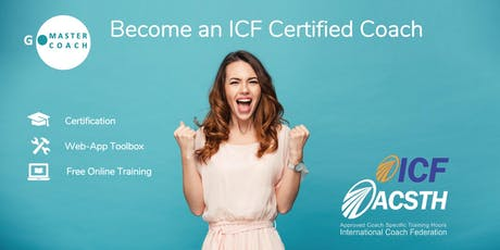 Become an ICF Certified Coach - FREE SESSION tickets