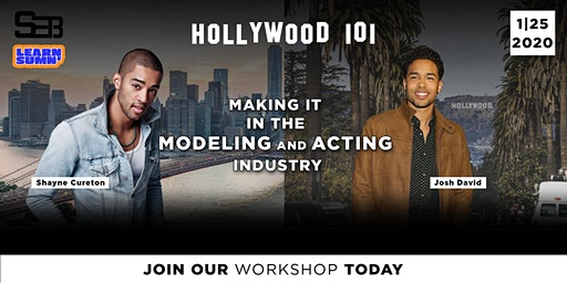 "Hollywood 101 ""Making it in Modeling and Acting"""