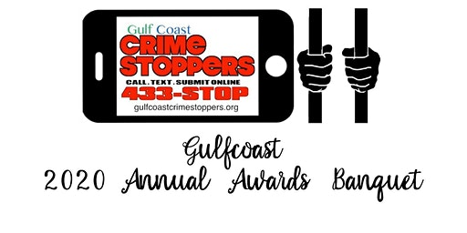 Gulfcoast Crimestoppers 2020 Annual Awards Banquet