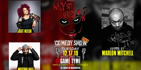 Why So Serious Comedy Tuesdays! tickets