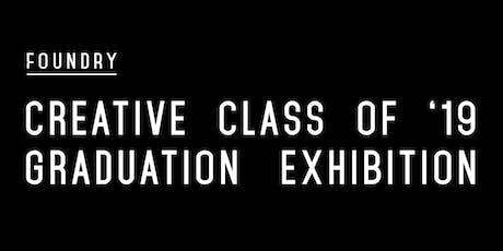 Class of 2019 | Foundry Graduation Exhibition - Launceston tickets