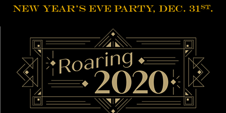 Roaring 2020's New Year's Eve Party! tickets