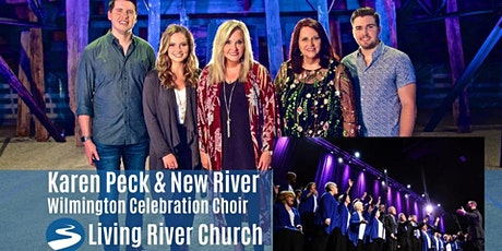 Karen Peck & New River — Wilmington Celebration Choir tickets