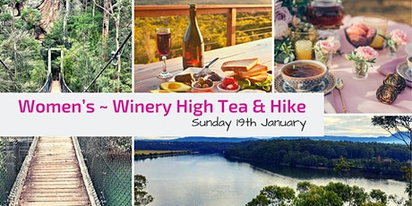Women's Gourmet Hike ~ Winery Lunch High Tea // Sun 19th Jan tickets